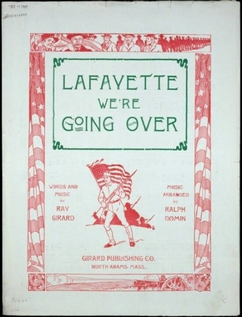Lafayette We are Going Over LC 1917