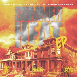 [Mixtape] @MrMid314 - Summer Heat - Hosted By @ChillIGrindWill