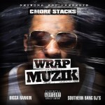 [Mixtape] Cmore Stacks – Wrap Muzik