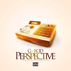 """[Single] G-Rod ft. Nature & PB """"Perspective"""""""