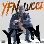 [Single] YFN Lucci – YFN