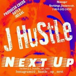 [MIXTAPE] J Hustle – Next Up