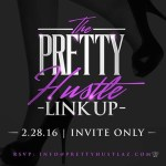 [Event] The Pretty Hustle Link Up