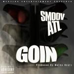 [Single] @SmoovATL – Goin Prod by Murda Beatz