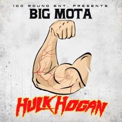 [Single] Big Mota - Hulk Hogan