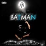 [Single] J WARD FT MURDA ROC – BATMAN