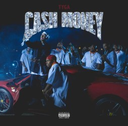 "[Single] Tyga ""Cash Money"""