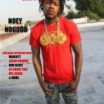 "Out Now- The Grynd Report Issue 15 ""Noey NoGood Edition"" @noeynogood"