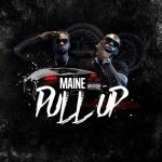 """[Video] Maine Ft JET """"Pull Up"""""""