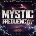 [Mixtape]- Mystics Frequency hosted by @tampamystic