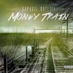[Video] Raphael Ratliff – Money Train @RaphaelRatliff1