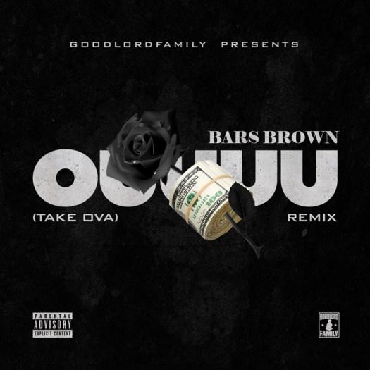 [Single] @BarsBrownMusic 'OOOUUU' Freestyle