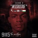 [Single] Shawn B – Wishing (trap and b mix)