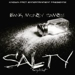 [Single]  Bank Money James – Salty (Prod by  DJ Swift) @Bankmoneyjames