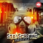 "Out Now- Shah Cypha ""Stay Scheming Freestyle"" @shahcypha"