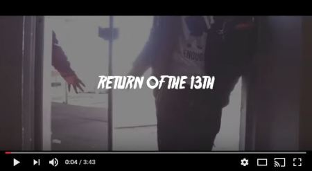 "[Video] @Louie_Da_13th ""Return of the 13th"""