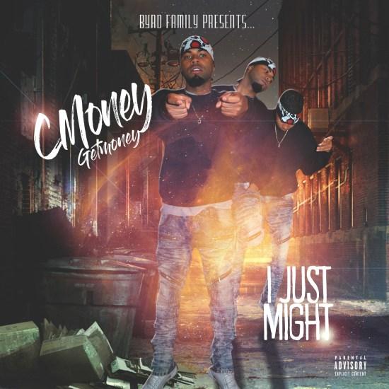 [Single] CMoney Getmoney - I Just Might