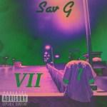 [EP] Sav G – VII @_Ysk_Sav
