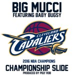[Music]- Championship Slide – Big Mucci Ft Baby Bugsy (prod By Poly Rob) @BigMucci