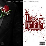 """Strong Coleone Ent.- """"The Godfatha"""" Mixtape Vol.1 