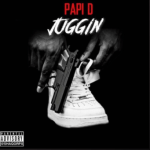 [New Music]- Papi D releases new single Jugging @papidcmd