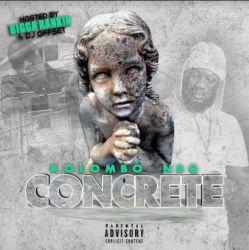 [Mixtape] Kolombo NBG - Concrete