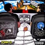 [Mixtape] John Q – Any Means Necessary @CHEVYBOY26_NC