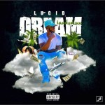 [Mixtape] @Youngdadunn – Lucid Dream