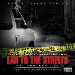 [Single] Major League Playas ft. Project Pat - Ear To The Streets