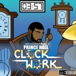[Album] Prince Hall – Clock Work @princehall_ph