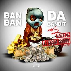 [Mixtape] BanBan - Da Bandit Vol2