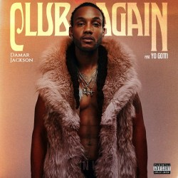 [Single] Damar Jackson ft. Yo Gotti - CLUB AGAIN