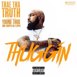 [Single] Trae Tha Truth ft Young Thug and Skippa Da Flippa - Thuggin