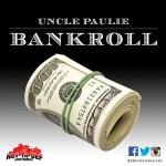 "[AUDIO] Cleveland's Uncle Paulie Drops New Single ""BankRoll""; Prepares To Release Paulie Meets Pluto Hosted by Bigga Rankin @216unclepaulie"