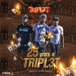 [Mixtape] Tripl3t - 25 years a Tripl3t (Still At It)