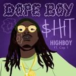 [Single] Highboy ft Cap 1 – Dope Boy Shit