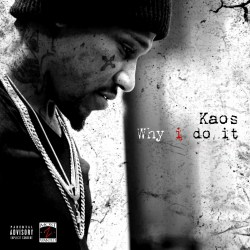 [Single] Kaos - Why I Do It