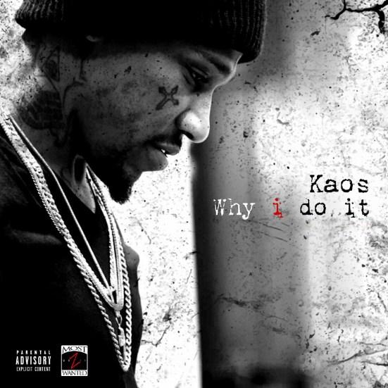 [Single] Kaos - Why I Do It