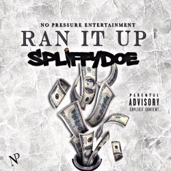 [Single] Spliffy Doe - Ran It Up