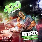 [Single] 420 Stunna ft Bigga Rankin – Hard Top