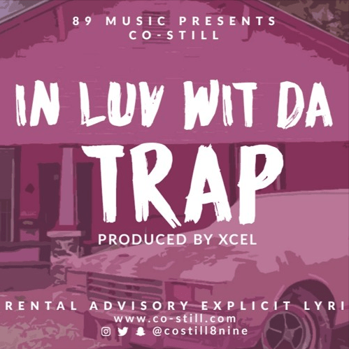 [Single] @costill8nine 'In Luv Wit The Trap'