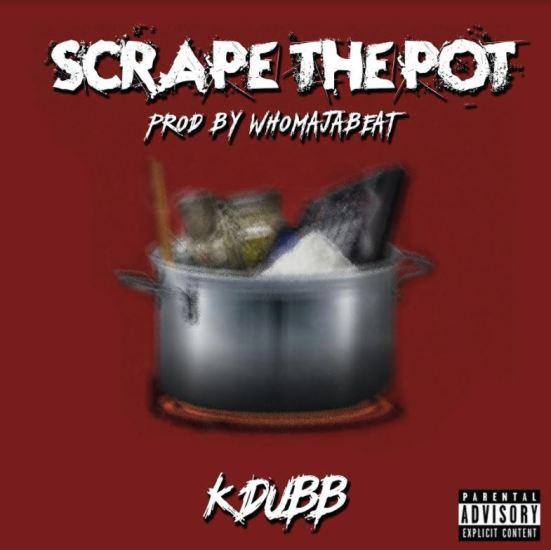 [Single] K DUBB - SCRAPE THE POT