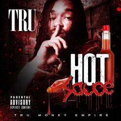 [Single] Tru - Hot Sauce