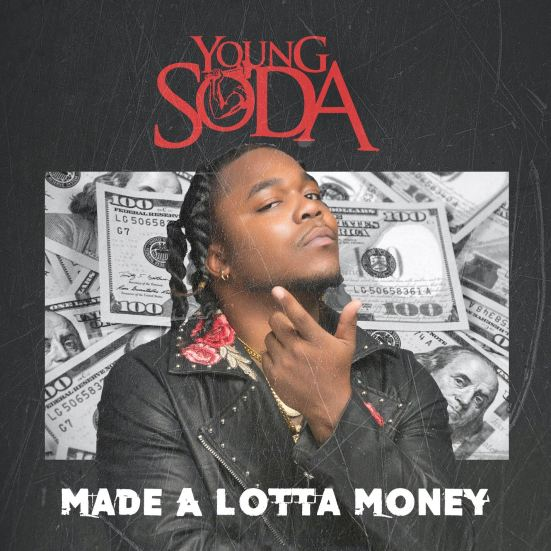 [Artist Spotlight] Young Soda - Made A Lotta Money