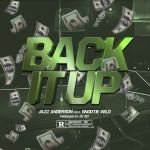 [Single] Jazz Anderson ft Snootie Wild – Back It Up