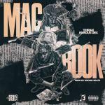 [Single] Thrax ft Famous Dex – Mac Book