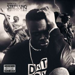 [Single] DaTBoYZ3L - Stressin