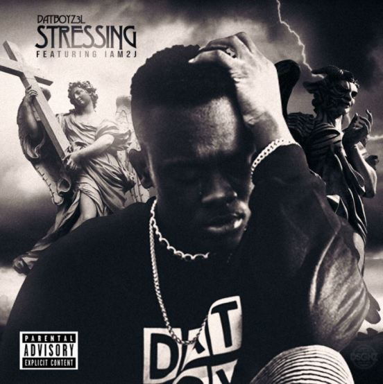 [Single] DaTBoYZ3L - Stressin