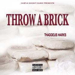 [Single] HU$TLE BANDIT NO.1 T-BO$$ - THROW A BRICK