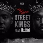 [Single] YFN Lucci ft Meek Mill – Street Kings